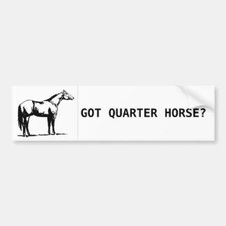GOT QUARTER HORSE? CAR BUMPER STICKER