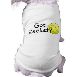 Got Racket? (Tennis) Tee