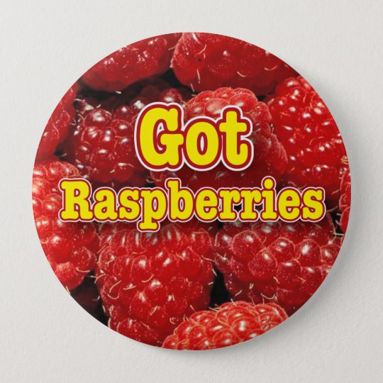 got raspberries pinback button