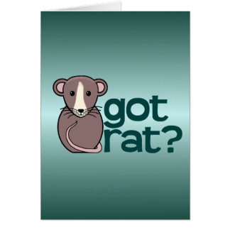 Got Rat? Greeting Card