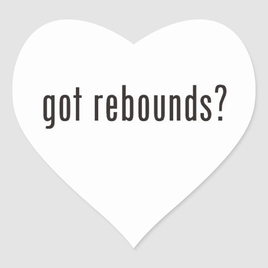 got rebounds? heart sticker