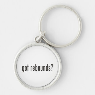 got rebounds? Silver-Colored round keychain