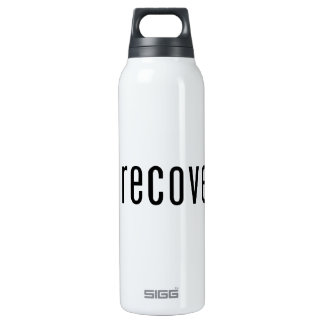 Got recovery? insulated water bottle