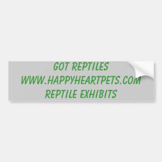 GOT REPTILESWWW.HAPPYHEARTPETS.COMREPTILE EXHIBITS CAR BUMPER STICKER