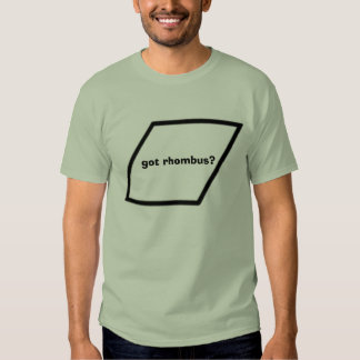 got rhombus? t-shirt