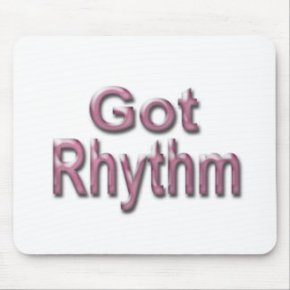 Got Rhythm3 Mouse Pad