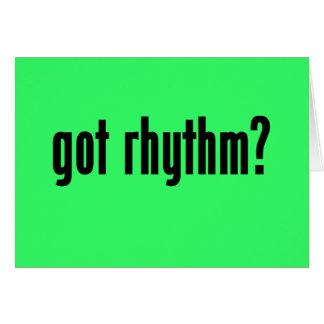 got rhythm? card