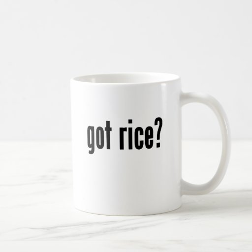 got rice? coffee mug