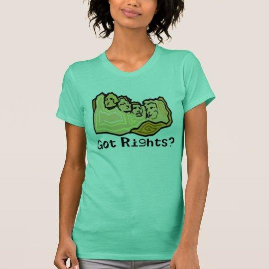Got Rights? T-Shirt