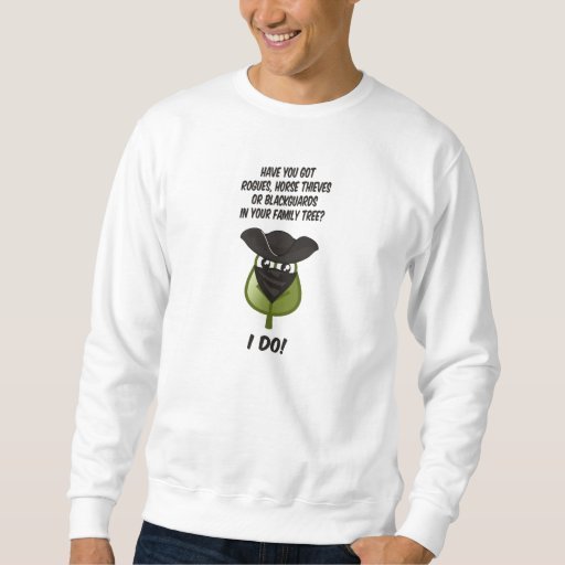 Got Rogues? Sweatshirt