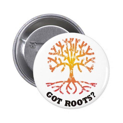 Got Roots? 2 Inch Round Button