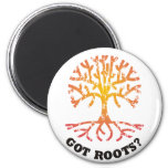 Got Roots? Fridge Magnets