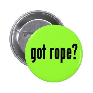 got rope? button