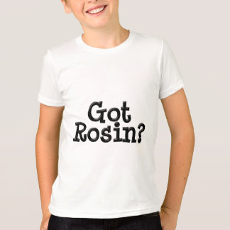 Got Rosin Kid Ringer T shirt