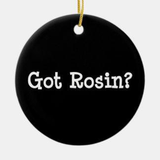 Got Rosin Ornament