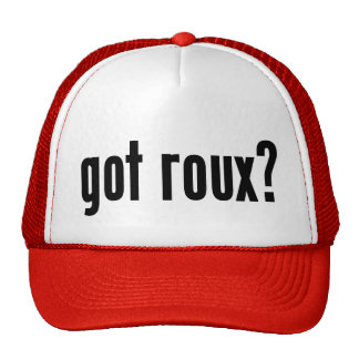 got roux? trucker hat