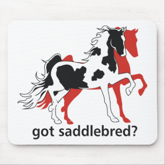 Got Saddlebred? Mouse Pad