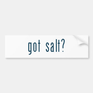 got salt bumper sticker