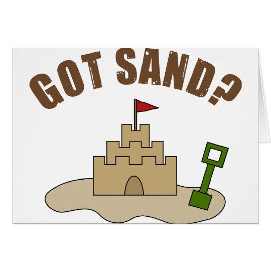 Got Sand? Card
