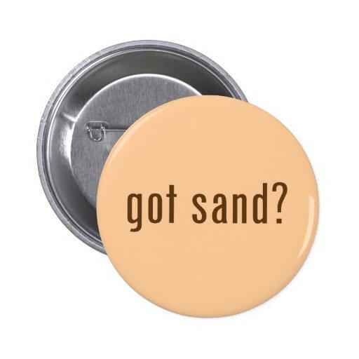got sand? pinback buttons