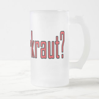 got sauerkraut? frosted glass beer mug