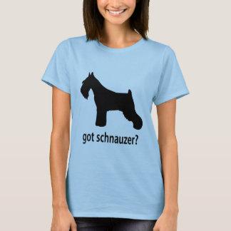 Got Schnauzer T-Shirt