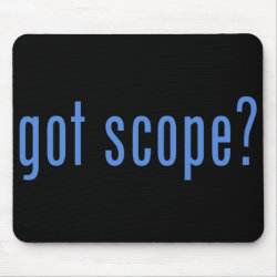 Mousepad with got scope? design