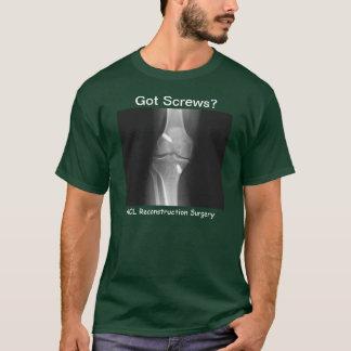 """""""Got Screws? - ACL Reconstruction Surgery"""" T-Shirt"""