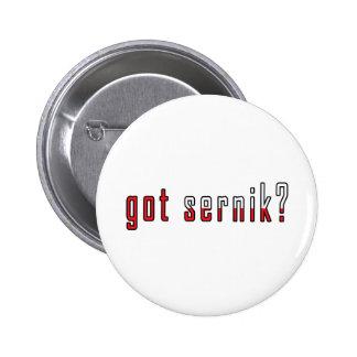 got sernik? Flag Pinback Button
