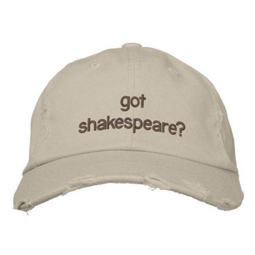 got shakespeare embroidered baseball hat
