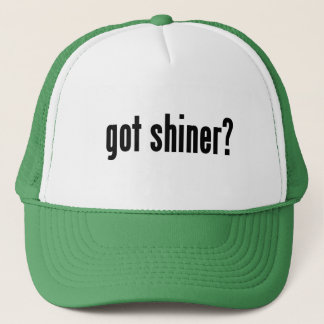 got shiner? trucker hat