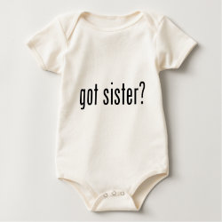 Infant Organic Creeper with got sister? design