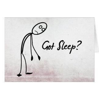 Got Sleep? Greeting Cards