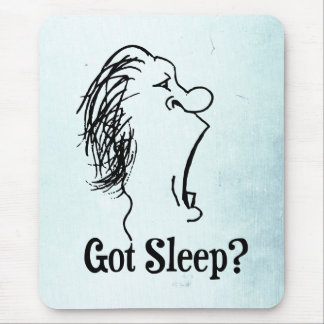 Got Sleep Mousepad