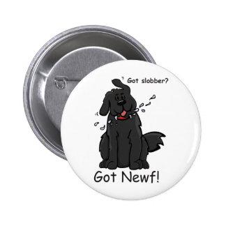 Got Slobber - Got Newf! 2 Inch Round Button