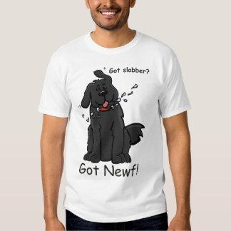 Got Slobber Got Newf! T T Shirt