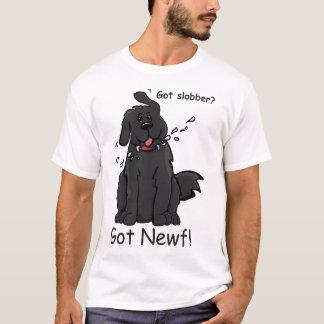Got Slobber Got Newf! T T-Shirt