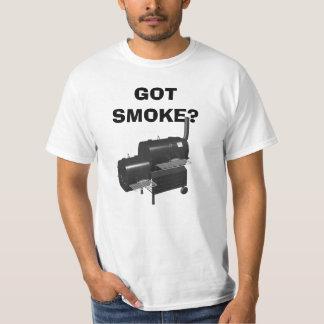 GOT SMOKE? T-Shirt