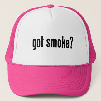 got smoke? trucker hat