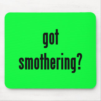 got smothering? mouse pad