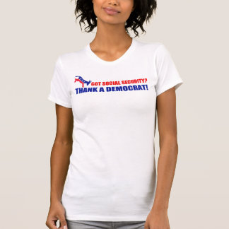 Got Social Security? Tshirt