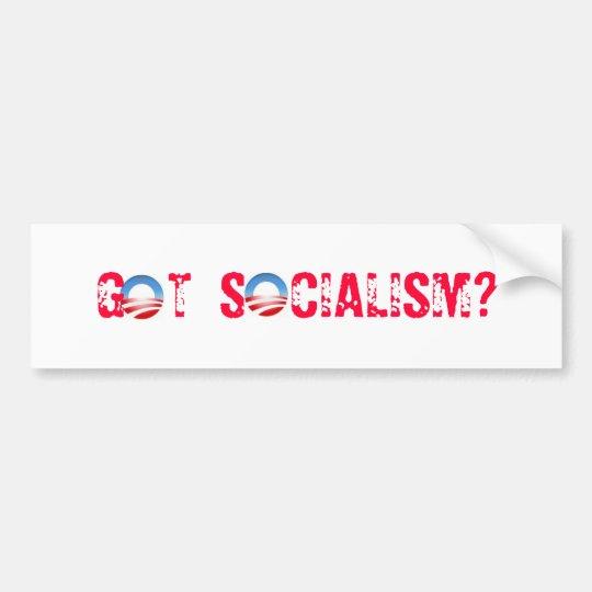 Got Socialism? Bumper Sticker