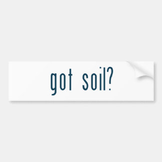 got soil bumper stickers