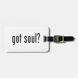 got soul? tag for bags