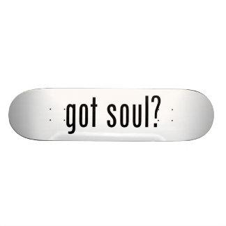 got soul? skateboard deck