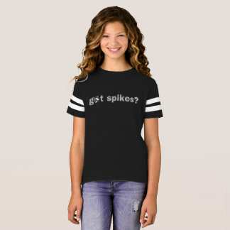 Got Spikes? Volleyball Player & Fans Funny T-Shirt
