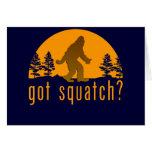 Got Squatch? Card