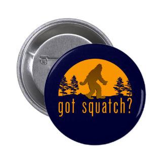 Got Squatch? Pinback Button