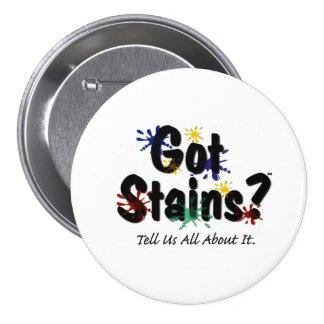 Got Stains? Button