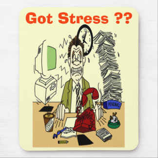 Got Stress ? Mouse Pad